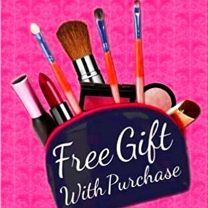 Free Gift with Purchase!! No matter how small!